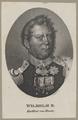 Bildnis des Wilhelm II., Laurens, ? - um 1830 (Quelle: Digitaler Portraitindex)